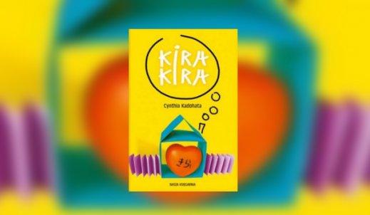 """Cynthia Kadohata – """"Kira kira"""""""