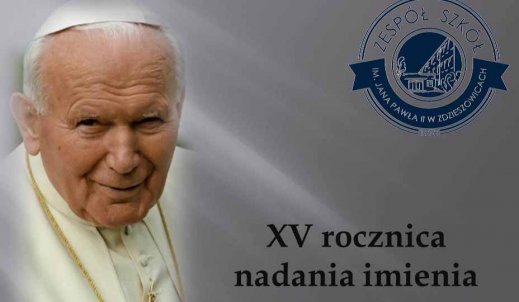 XV-lecie nadania imienia Jana Pawła II