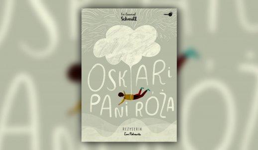 """Dwanaście listów z ostatnich dwunastu dni życia dziecka – recenzja książki """"Oskar i pani Róża"""""""