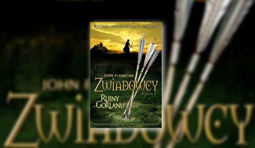 """Recenzja książki """"Zwiadowcy: Ruiny Gorlanu"""""""