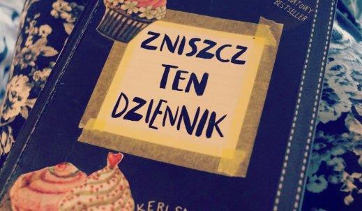 """""""ZNISZCZ TEN DZIENNIK""""-RECENZJA"""