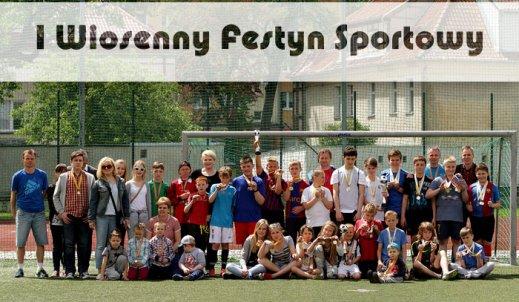 I Wiosenny Festyn Sportowy w ZSO im.W.Kętrzyńskiego