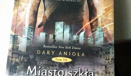 """Ciągle pragniesz przeżyć więcej i więcej przygód z ulubionymi bohaterami -recenzja """"Dary Anioła: Miasto Szkła"""""""