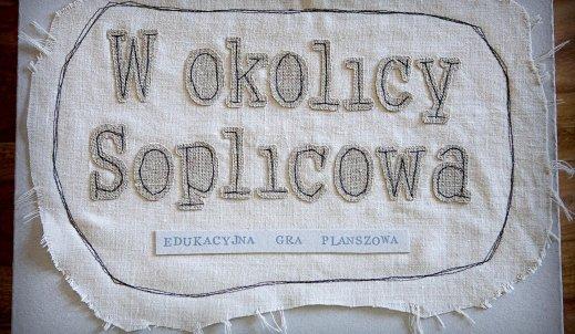W okolicy Soplicowa – edukacyjna gra planszowa!