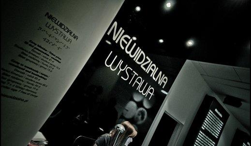 Niewidzialna Wystawa, czyli świat z innej perspektywy.