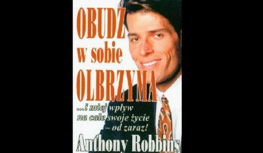 """Odpowiedzią są pytania – recenzja książki Anthonego Robbinsa """"Obudź w sobie olbrzyma"""""""