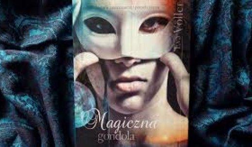 """""""Magiczna gondola""""- książka  na jesienne wieczory…"""