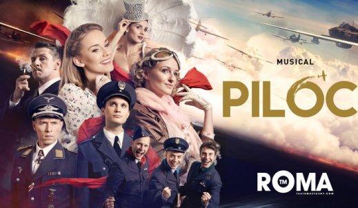 """""""Piloci""""- musical, który podbija serca wszystkich, nie tylko milośników teatru."""