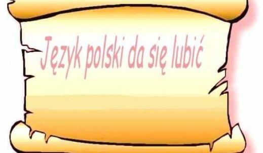 SZKOLNY KONKURS WIEDZY O JĘZYKU POLSKIM ROZSTRZYGNIĘTY!